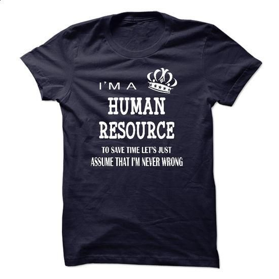 i am a HUMAN RESOURCE - tshirt design #hoodies for men #funny shirts