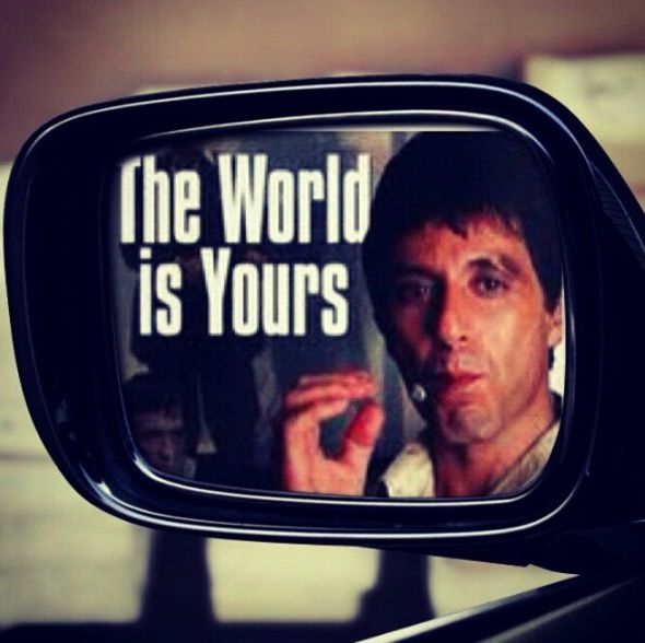 The World Is Yours Al Pacino Awesome Quotes Al Pacino Quotes
