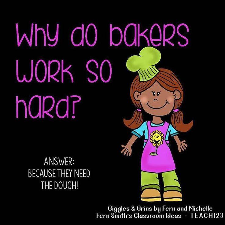 Tonight's Joke for Tomorrow's Students!⠀ Why do bakers work so hard?⠀ They need the dough!⠀ ⠀ #TonightsJokeForTomorrowsStudents⠀ #FernSmithsClassroomIdeas⠀ #GIGGLESandGRINS⠀ #FernandMichellesGIGGLESandGRINS⠀