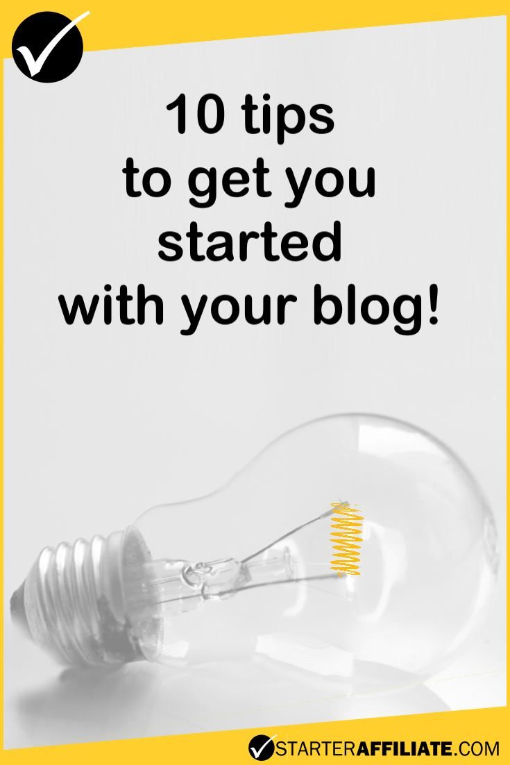 Here are 10 useful tips to make it easier to get started with your blog!