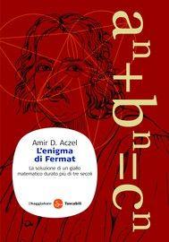 """L'enigma di Fermat - Amir D. Aczel.  Nel 1637 il matematico francese Pierre de Fermat scrisse in una breve nota di aver dimostrato che, mentre il quadrato di un numero intero può essere scomposto nella somma dei quadrati di altri due numeri, come si evince dal teorema di Pitagora, ciò non è possibile per il cubo e per tutte le potenze superiori a due. La prova di questa affermazione non venne mai trovata tra le sue carte, e quello che venne definito """"l'ultimo teorema di Fermat"""" rimase privo…"""