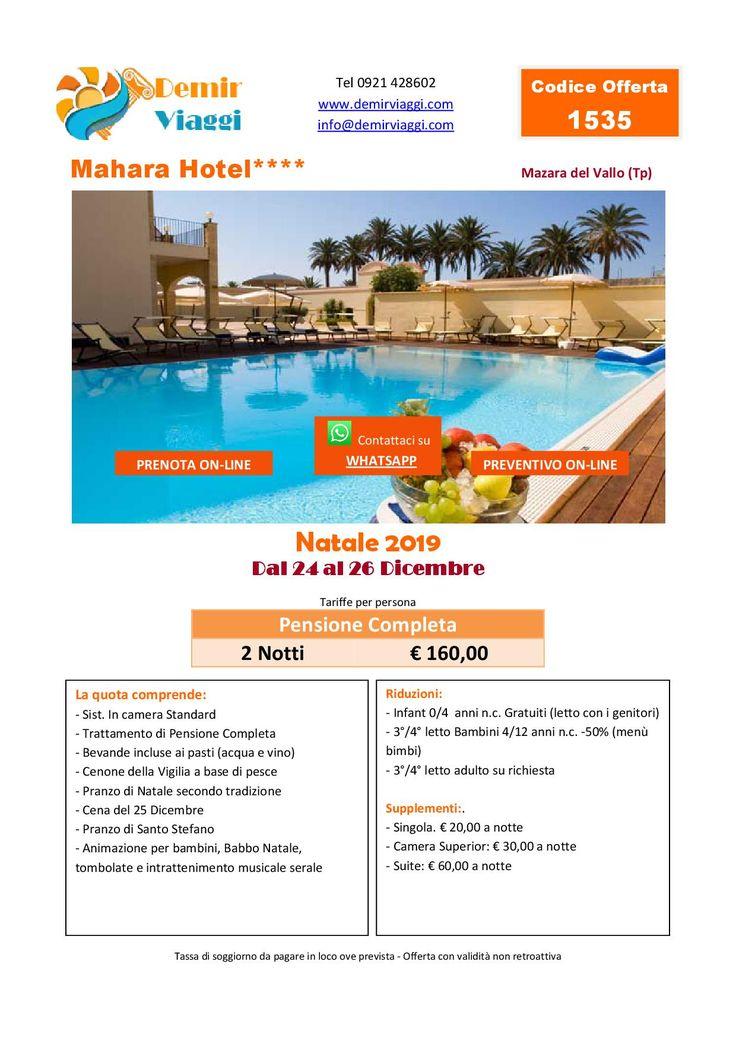 Mahara Hotel**** Mazara del Vallo (Tp) Natale 2019 in