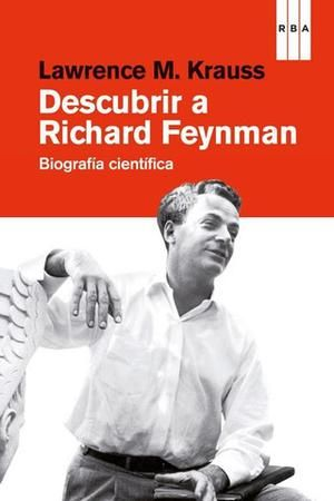 Descubrir A Richard Feynman - Lawrence M Krauss