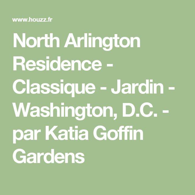 North Arlington Residence - Classique - Jardin - Washington, D.C. - par Katia  Goffin  Gardens