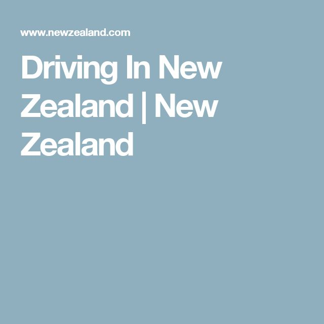 Driving In New Zealand | New Zealand