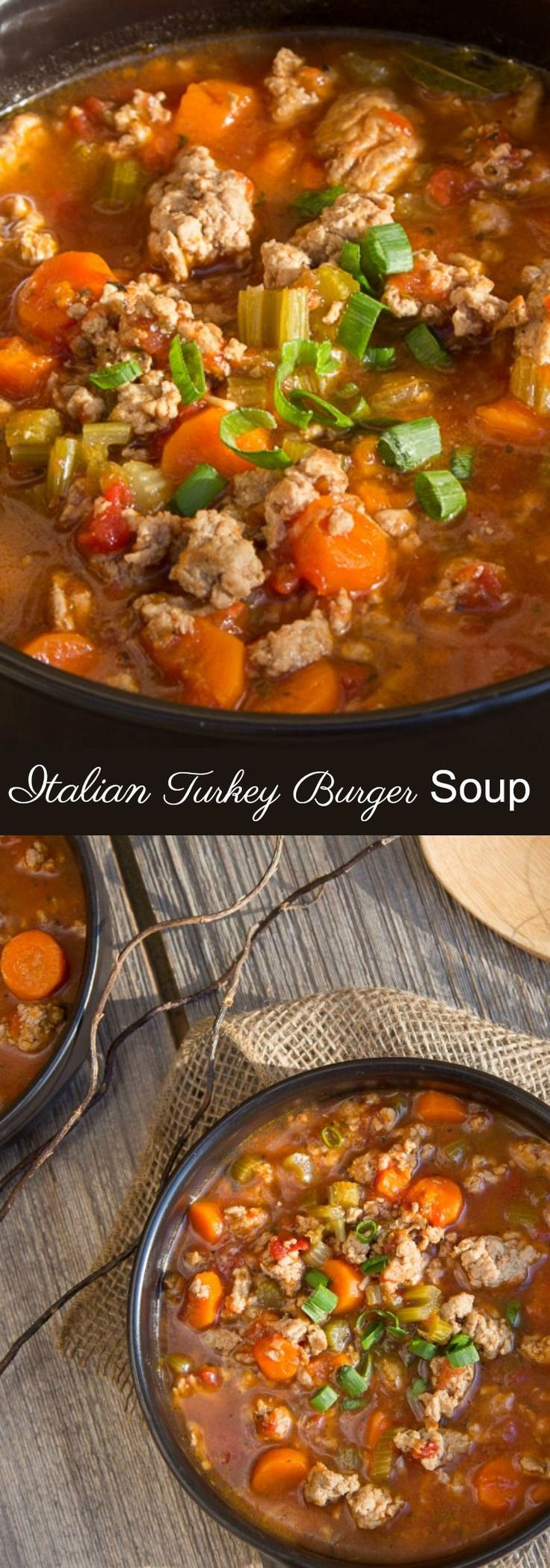 Italian Turkey Burger Soup, both healthy and hearty made with lean ground turkey. paleo crockpot dessert