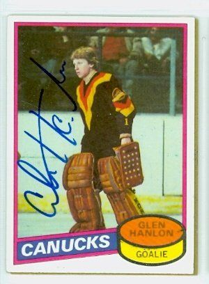 Glen Hanlon AUTO 1980-81 Topps Canucks by Regular Topps Issue. $6.00. This card was signed by Glen Hanlon and authenticated by JSA - a leading 3rd party authenticator