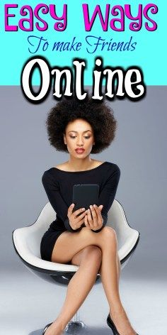 Easy Ways To Make Friends Online | Sophie-sticated Mom