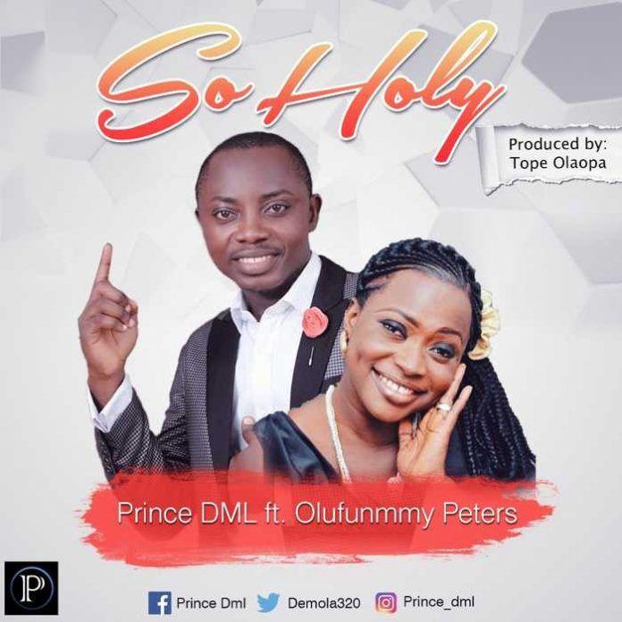 So Holy Prince Dml Worship Songs Gospel Song Gospel Music