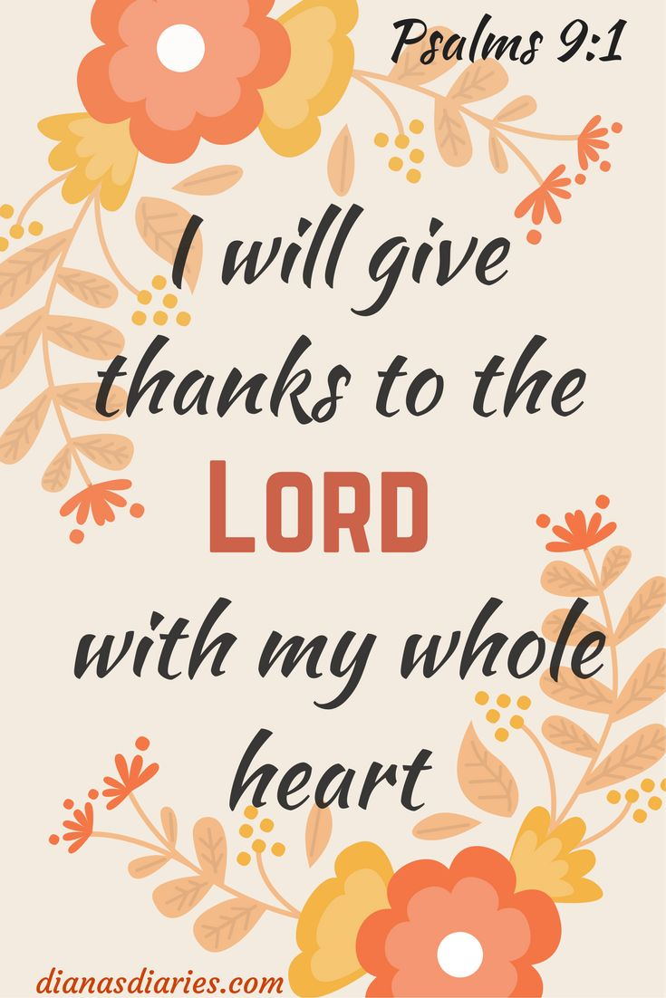 Giving thanks to God with your whole heart is the worship the Lord is looking in each of us today. #Thankful #Bibleverse