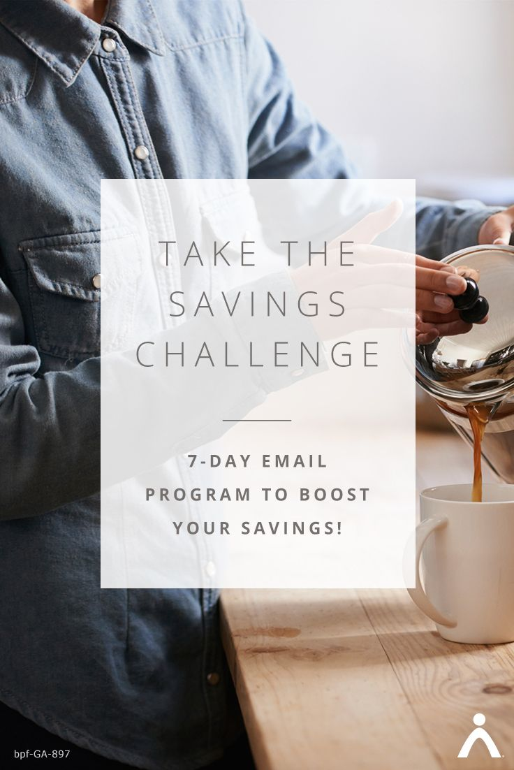 Sign up for 7 days of savings activities to help you stash away $500—this week. You'll get daily emails with the best savings tips to help you build your emergency fund faster. What if you could save $500 this week? Join us!