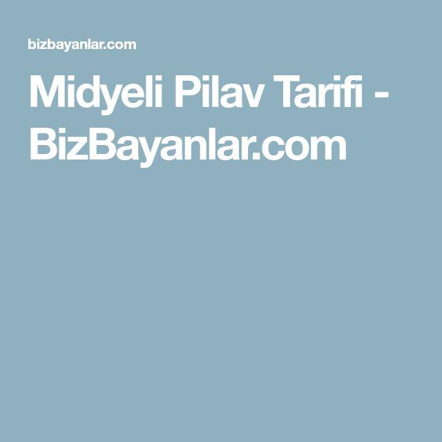 Midyeli Pilav Tarifi - BizBayanlar.com
