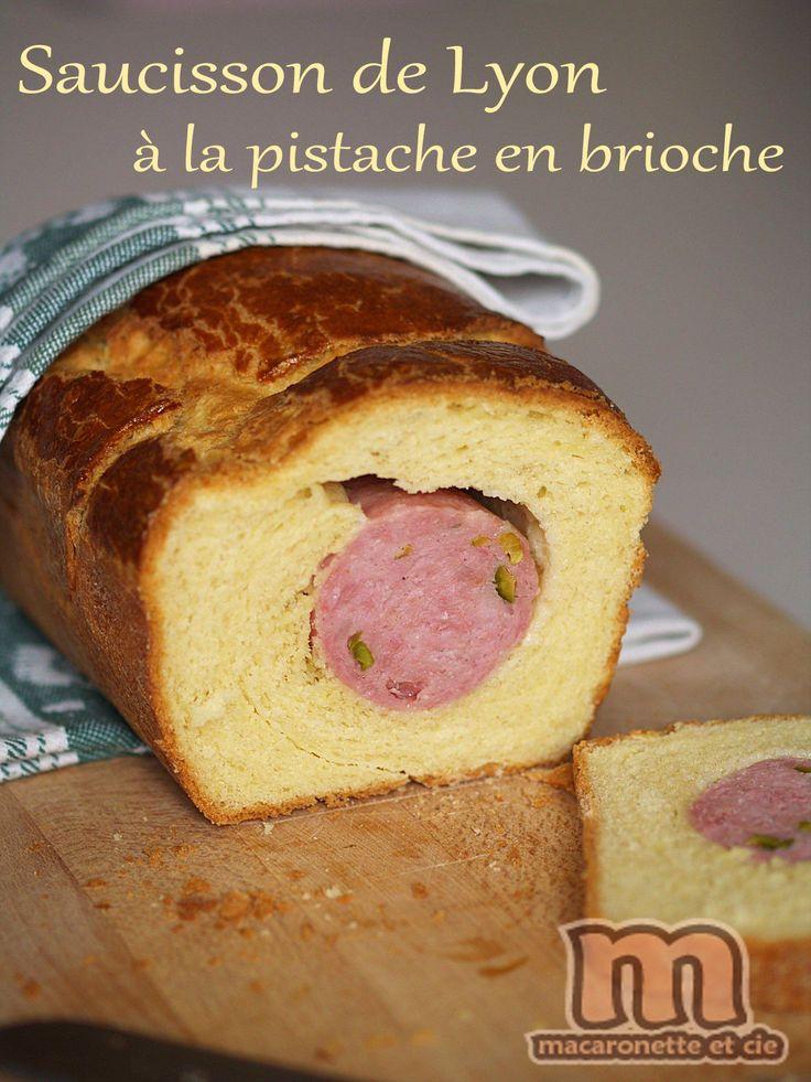 Saucisson de Lyon à la pistache en brioche
