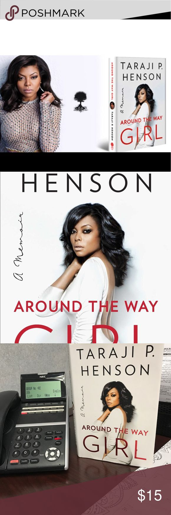 """Around the way Girl by the Queen Taraji Around the way Girl by Taraji P Henson!!! Was an amazing memoir of her life before she become famous. """"She is at heart, just a girl ub pursuit of her dreams.She never let anyone bring her down and made it for herself and her son. If at first you don't succeed then pick yourself up and try again!!! Other"""