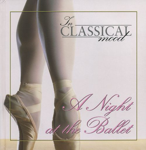 In Classical Mood: A Night at the Ballet
