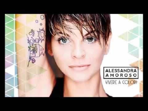 Alessandra Amoroso- Sul Ciglio Senza Far Rumore - YouTube