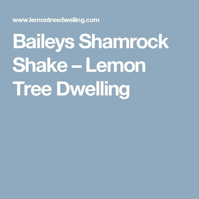 Baileys Shamrock Shake – Lemon Tree Dwelling