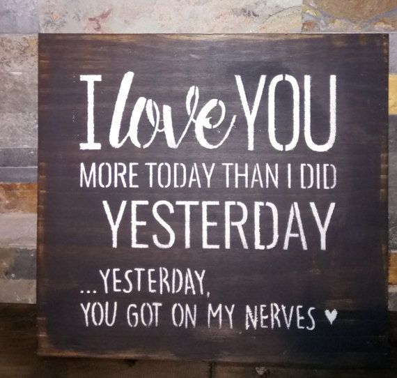 YESTERDAY You Got On My NERVES/Romantic Humor by kimburcreations