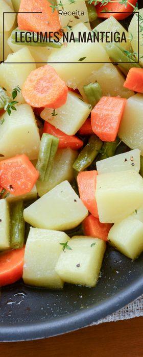 Receita fácil de legumes na manteiga