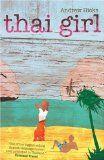 BANGKOK and THAILAND'S ISLANDS. Thai Girl by Andrew Hicks. Our review plus author Q&A http://www.tripfiction.com/novel-set-bangkok-thailands-islands-kor-cowpat-moo-author-qa/