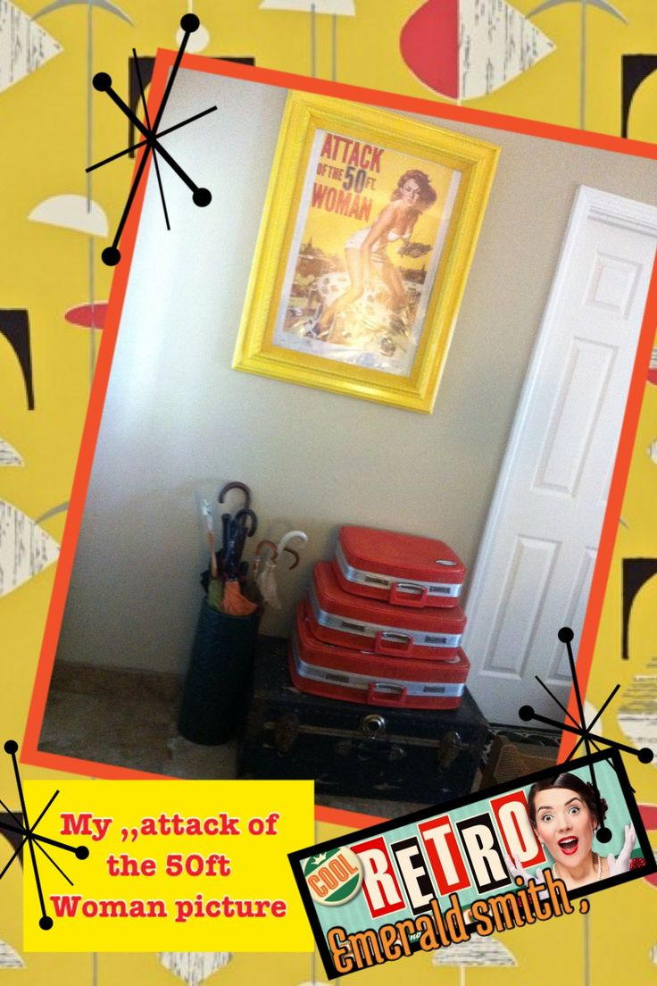 I had this poster for years!! , and I had found this really awesome !  frame I paint it yellow ,                          and thought of painting A picture for it ,or  Something ,,, But I remember I had this poster put away  and it work awesome for this frame ,,  (((The attack of the 50ft woman , ))) Awesome! movie ,,