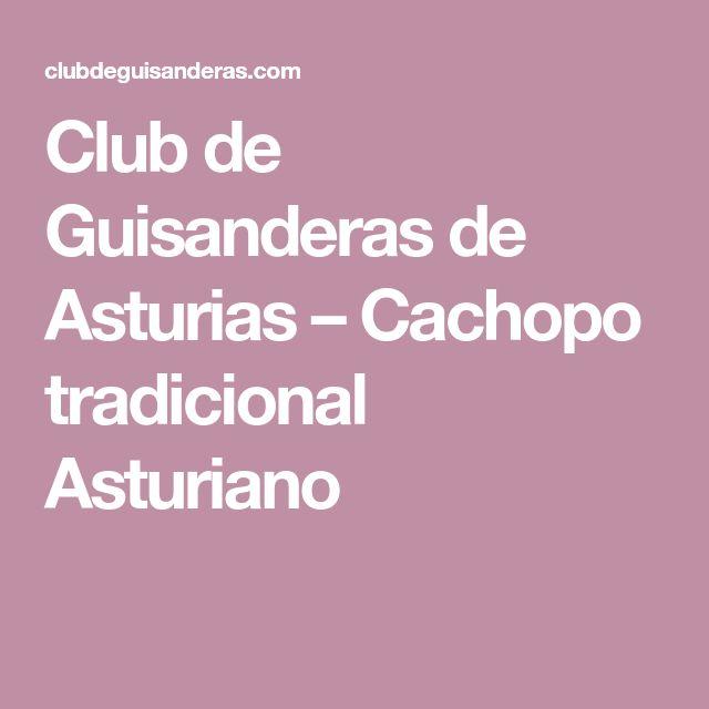 Club de Guisanderas de Asturias – Cachopo tradicional Asturiano