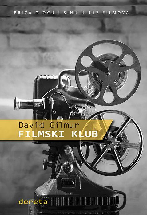 """Filmski klub"" Dejvida Gilmura | RTK"
