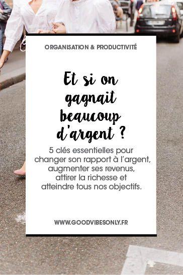 5 CLÉS POUR AUGMENTER NOS REVENUS ET NOTRE RICHESSE. – Good Vibes Only