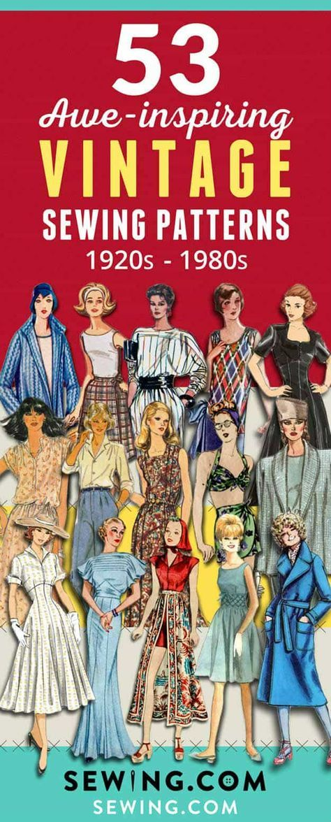 53 Vintage Sewing Patterns from the 1900s! We've got Sewing Patterns from the 1920s, 1930s, 1940s, 1950s, 1960s, 1970s, and 1980s for you to recreate the looks of the past! Read More On Sewing.com