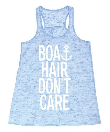 Look what I found on #zulily! Blue Marble 'Boat Hair Don't Care' Flowy Tank by Board Life #zulilyfinds