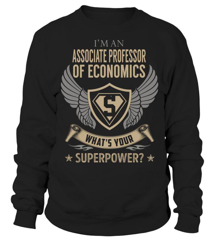Associate Professor Of Economics - What's Your SuperPower #AssociateProfessorOfEconomics