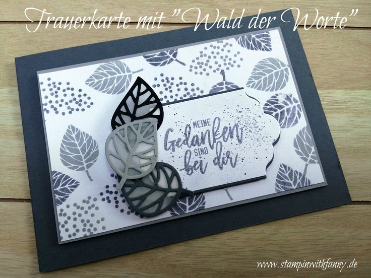 stampin up stampinwithfanny wald der worte trauerkarte card for sympathy match the sketch lots of labels beautiful branches blatt und blüte #stampinwithfanny