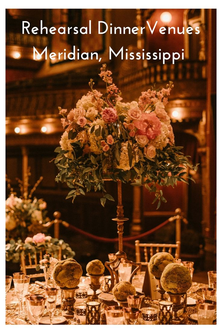 affordable wedding reception venues minnesota%0A Rehearsal Dinner Venues Meridian  Mississippi  u     Southern Productions  Mississippi Wedding Planner and Florist