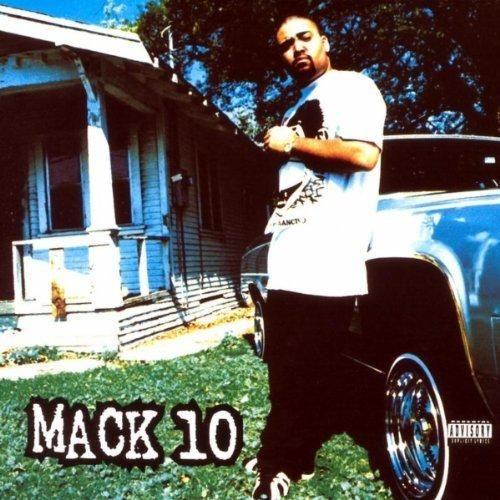 Mack 10 - Mack 10 [Explicit]