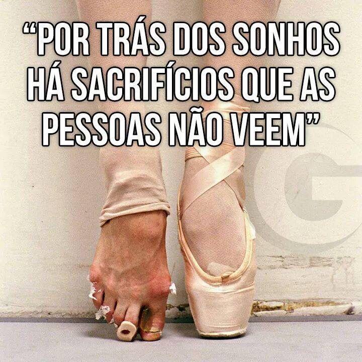 """""""Por trás dos sonhos há sacrifícios que as pessoas não veem"""""""