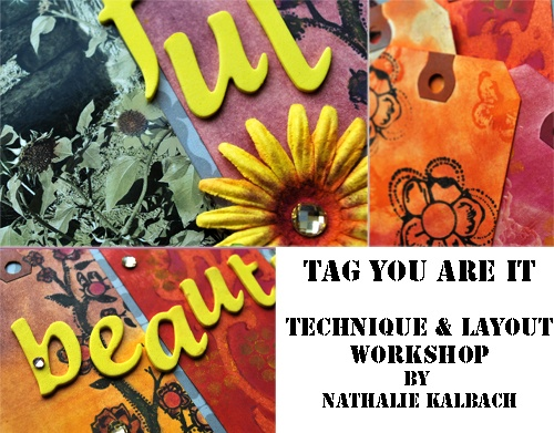 Tag You Are It: workshop mixed media scrapbooking with @Nathalie Kalbach. Rome, 29 sept 2012. A 3,5 hours long course to learn new scrapbooking techniques. The course is organised by Timbroscrapmania.