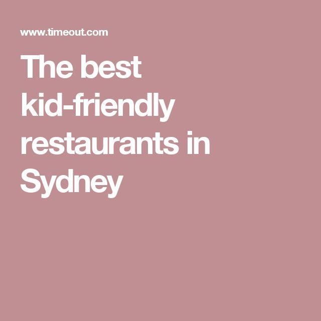 The best kid-friendly restaurants in Sydney