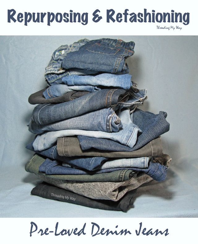 Resources to help with upcycling, repurposing and refashioning pre-loved denim jeans - tutorials, ideas, projects, tips for sewing with denim ~ Threading My Way
