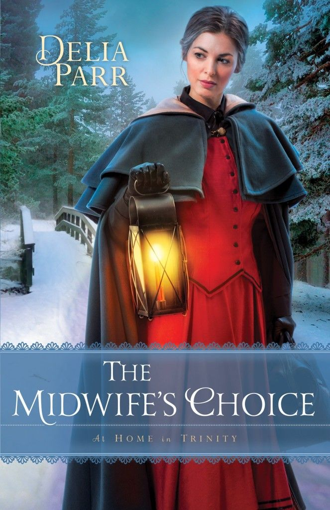 Coming in Late 2015 from Bethany House: The Midwife's Choice by Delia Parr http://relzreviewz.com/20077/