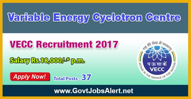 VECC Recruitment 2017 - Hiring 37 Post Stipendiary Trainee, Dental Technician and Other Posts, Salary Rs.18,000/- : Apply Now !!!  The Variable Energy Cyclotron Centre – VECC Recruitment 2017 has released an official employment notification inviting interested and eligible candidates to apply for the positions of Stipendiary Trainee, Dental Technician, Scientific Assistant/B in Horticulture and Gamma Camera Operator, Technician (C), Technician (B) and Fireman (A).