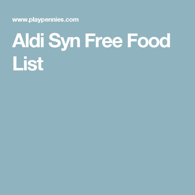 Aldi Syn Free Food List