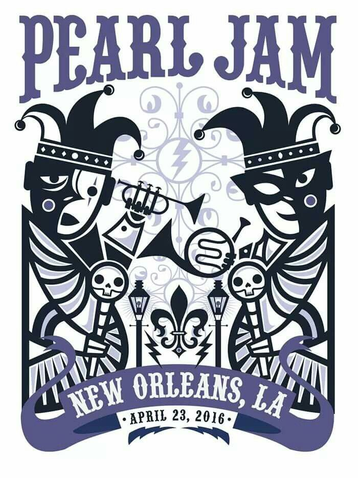 Two of my most favorite things...Pearl Jam and in New Orleans! What could be better!!