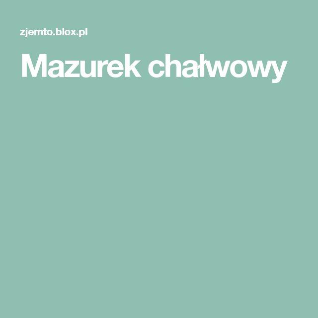 Mazurek chałwowy