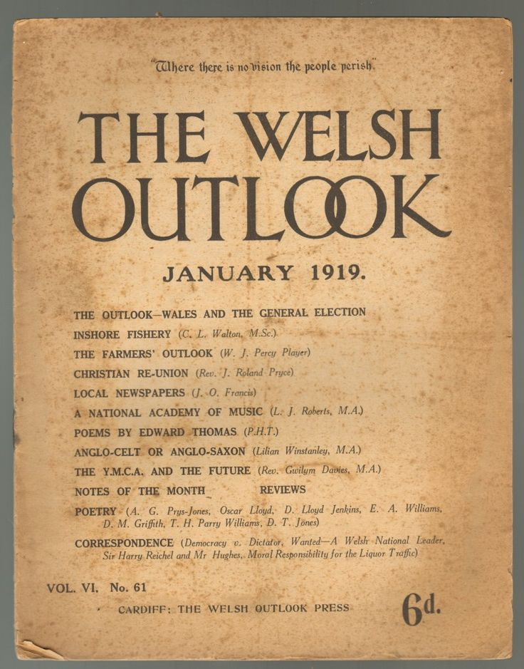 The Welsh Outlook Vol. VI, No. 61. January 1919 with an article by Edward Thomas' father