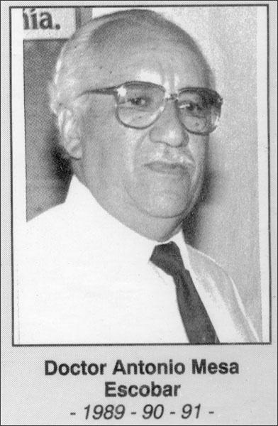Doctor Antonio Mesa Escobar 1989-1990-1991