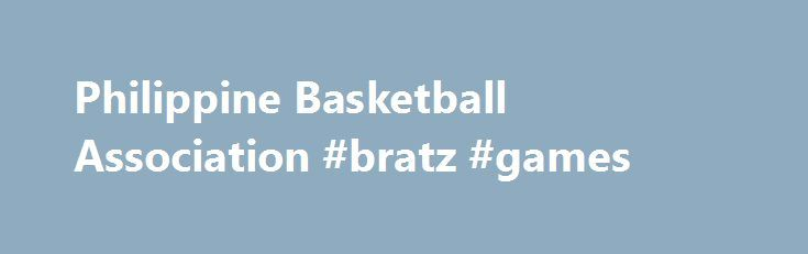 Philippine Basketball Association #bratz #games http://game.remmont.com/philippine-basketball-association-bratz-games/  Saturday, December 03rd, 2016 Saturday, December 03rd, 2016 NLEX s Enrico Villanueva likely to miss rest of PH Cup due to MCL tear Compton praises Aces reserves in close loss to SMB: Proud of them Beermen got complacent vs depleted Aces, admits Santos Pingris: We have to trust each other GlobalPort needs to stay focused…