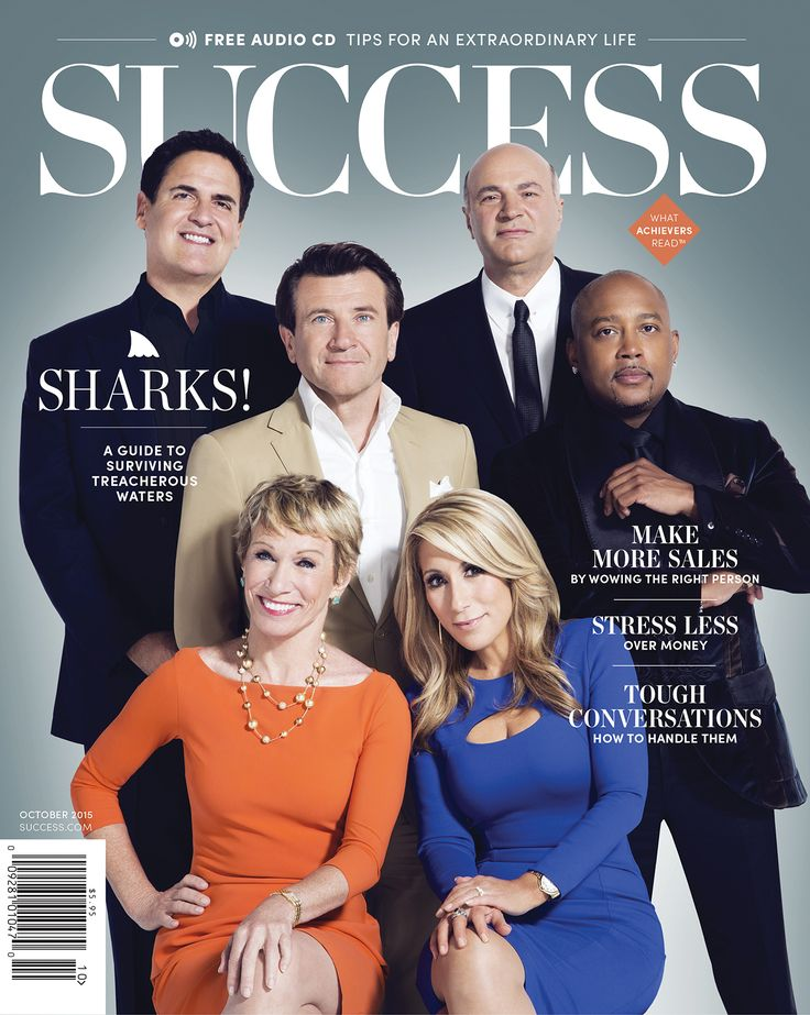 Shark Tank's Mark Cuban, Kevin O'Leary, Robert Herjavec, Daymond John, Barbara Corcoran and Lori Greiner are featured on the redesigned October 2015 issue of SUCCESS! #SharkTank #TheSharks