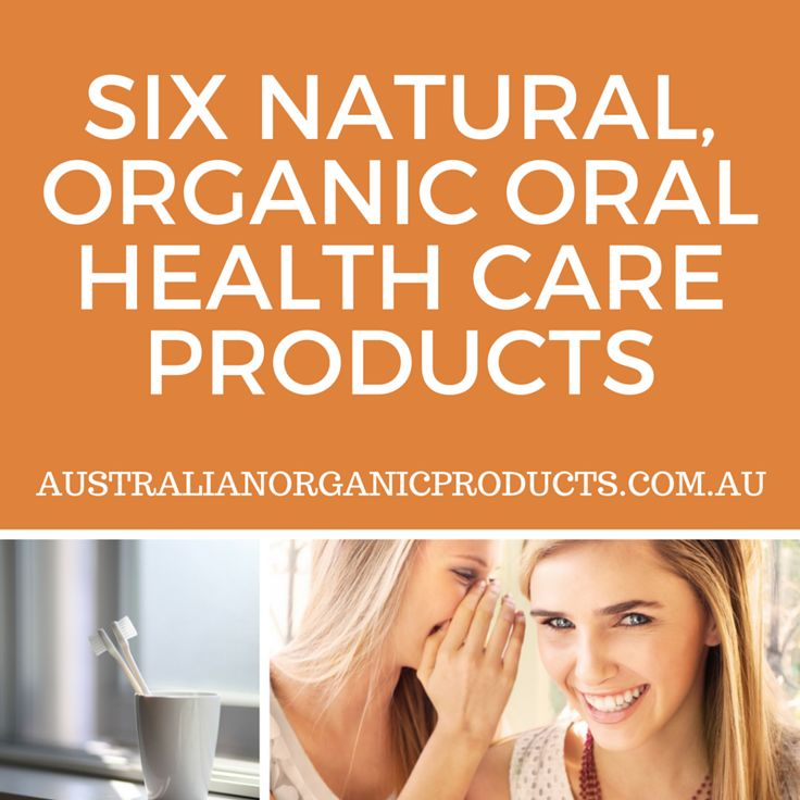 Find out why so many people are making the switch from modern mainstream options to traditional and natural alternatives for their oral health care with these six organic products.