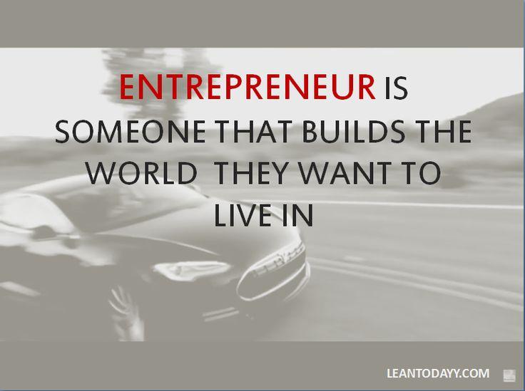 Entrepreneur is ...