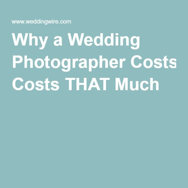 "Why a Wedding Photographer Costs THAT Much Note: And if your photographer's good enough to produce art that you want to have hanging on your walls for decades to come (you know, vs. just ""wedding pics""), then the value is actually excellent, even if you've paid thousands. -Heather"